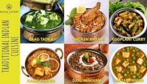 Traditional Indian Cuisines That You Need To Try At Royal Eatery